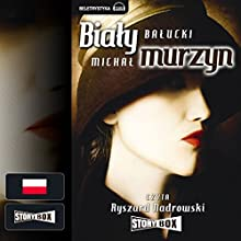 Bialy Murzyn Audiobook by Michal Balucki Narrated by Ryszard Nadrowski