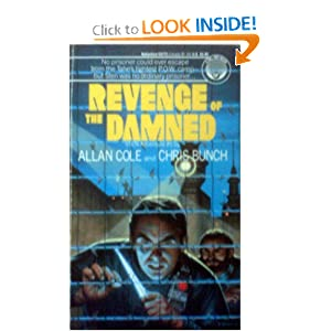 Revenge of the Damned by Allan Cole and Chris Bunch