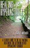 Healing Hyperactivity