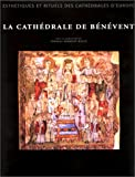 LA Cathedrale: De Benevent (Cathedrals of Europe) (9055442399) by Bove, De Francesco