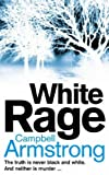 Campbell Armstrong White Rage