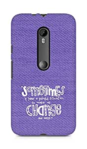 AMEZ painful situation change us Back Cover For Motorola Moto G3