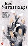 Ensayo Sobre la Lucidez / Awakening (8466314741) by Jose Saramago
