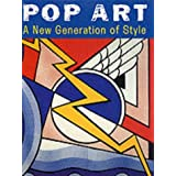 Pop Art: A New Generation of Style (Art movements)by Richard Leslie