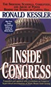 Inside Congress: The Shocking Scandals, Corruption, and Abuse of Power Behind the Scenes on Capitol Hill