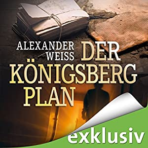Der Königsberg-Plan Hörbuch