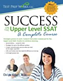 img - for Success on the Upper Level SSAT: A Complete Course book / textbook / text book