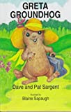 img - for Greta Groundhog (Animal Pride Series) book / textbook / text book