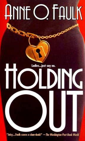 Holding Out, ANNE O. FAULK