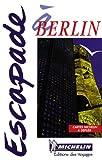 echange, troc Guides Escapade - Berlin, N°6574