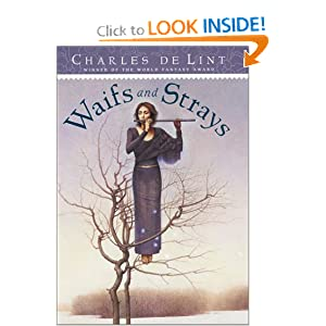 Waifs and Strays by Charles de Lint and John Jude Palencar