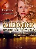 Image de Seelenkrieger - Das Lied des Feuervogels: Band 1 der Fantasy-Romance-Saga