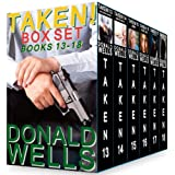 Taken! Box Set - Books 13-18by Donald Wells