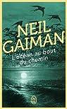 L'oc�an au bout du chemin par Gaiman