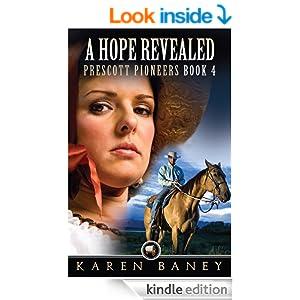 A Hope Revealed (Prescott Pioneers Book 4)