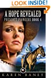 A Hope Revealed (Prescott Pioneers Book 4)