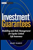 Investment guarantees:modeling and risk management for equity-linked life insurance