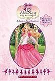 Barbie in the 12 Dancing Princesses: A Junior Novelization (Junior Novelization (Scholastic))