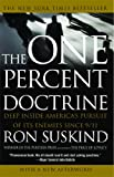 The One Percent Doctrine: Deep Inside America's Pursuit of Its Enemies Since 9/11 (0743271106) by Ron Suskind