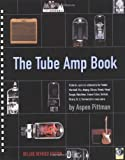 The Tube Amp Book - Deluxe Revised Edition  Book and Disk Package (Hardcover)