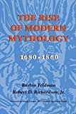 img - for The Rise of Modern Mythology, 1680-1860 by Burton Feldman (2000-04-22) book / textbook / text book