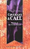 img - for Covenant & Call: Mission of the Future Church (Equipping the Future Church) book / textbook / text book