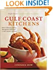 Gulf Coast Kitchens: Bright Flavors from Key West to the Yucat�n
