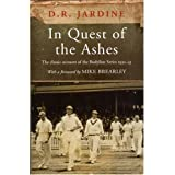 """In Quest of the """"Ashes""""by Douglas Jardine"""