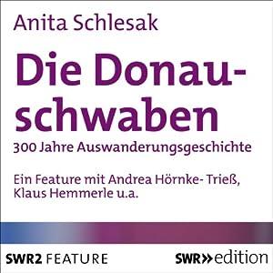 Die Donauschwaben Hörbuch