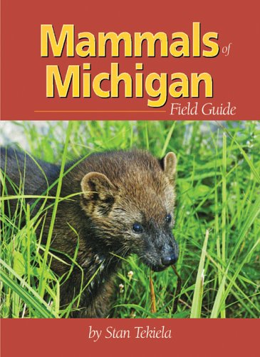 Mammals of Michigan Field Guide (Mammals Field Guides)