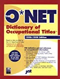 img - for The O'Net Dictionary of Occupational Titles 1998-1999 (O'net Dictionary of Occupational Titles. (Cloth)) book / textbook / text book