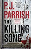 The Killing Song   [KILLING SONG] [Paperback]