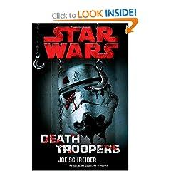 Star Wars: Death Troopers - Joe Schreiber