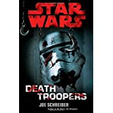 Death Troopers: Star Wars ~ Joe Schreiber
