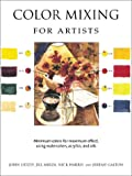 The Art of Color Mixing: Minimum colors for maximum effect, using watercolors, acrylics, and oils (0764154478) by Lidzey, John
