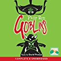 Goblins Audiobook by Philip Reeve Narrated by David Thorpe
