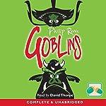 Goblins   Philip Reeve