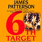 The 6th Target: The Women's Murder Club (       UNABRIDGED) by James Patterson, Maxine Paetro Narrated by Carolyn McCormick