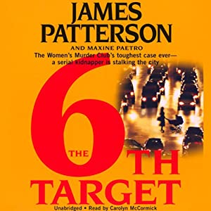 The 6th Target: The Women's Murder Club | [James Patterson, Maxine Paetro]