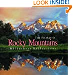 Rocky Mountains: Wilderness Reflections