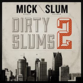 Dirty Slums 2 [Explicit]