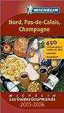 echange, troc Michelin - Les Guides Gourmands : Nord - Pas-de-Calais - Champagne