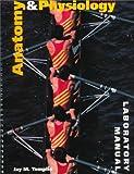 Anatomy & Physiology: Laboratory Manual (0815188048) by Templin, Jay M.