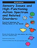 img - for Sensory Issues and High-Functioning Autism Spectrum and Related Disorders book / textbook / text book