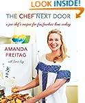 The Chef Next Door: A Pro Chef's Reci...