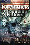 img - for Forefathers and Founding Fathers book / textbook / text book