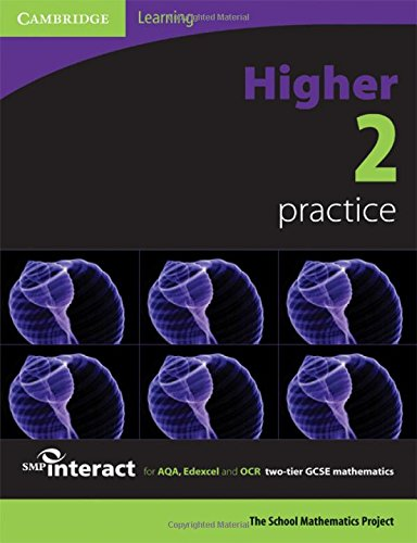 SMP GCSE Interact 2-tier Higher 2 Practice Book: For AQA,Edexcel and OCR Two-tier GCSE Mathematics (SMP Interact 2-tier GCSE)