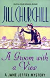 A Groom with a View (038097570X) by Churchill, Jill