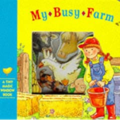 My Busy Farm (Tiny Magic Window)