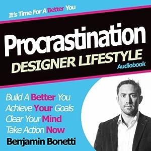 Designer Lifestyle – Procrastination Speech